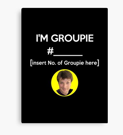 """I'm Groupie Number.... "" Joss Whedon's Dr. Horrible - Light Canvas Print"