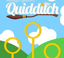 """Rough game, Quidditch"" Poster by elderwand"