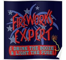 Funny Fireworks Expert 4th of July American Independence Poster