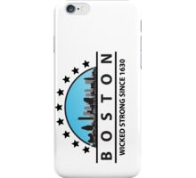 Boston Wicked Strong Since 1630 iPhone Case/Skin