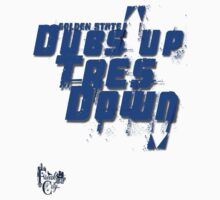 DUBS UP, TRES DOWN by freakcity-sf