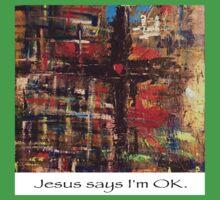 Jesus says I'm OK One Piece - Short Sleeve