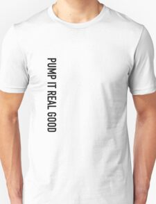 PUMP IT! T-Shirt