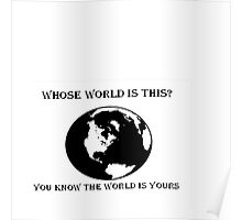 World is Yours White Poster