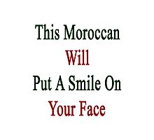 This Moroccan Will Put A Smile On Your Face  Photographic Print