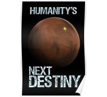 Humanity's Next Destiny Poster