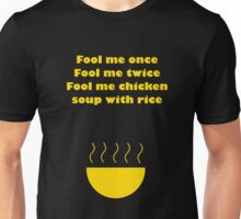 Fool Me Once... Unisex T-Shirt