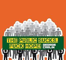 The public sucks! Fuck hope. by kaipanou