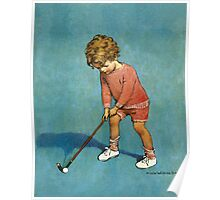 Jessie Willcox Smith - I Can Play Golf!. Child portrait: cute baby, kid, children, pretty angel, child, kids, lovely family, boys and girls, boy and girl, mom mum mammy mam, childhood Poster