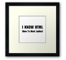 Know HTML Framed Print