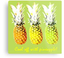 Cool Off With Pineapple Metal Print