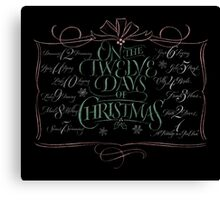 Chalkboard Lettering '12 Days of Christmas' Modern Chalk Calligraphy Carol Canvas Print