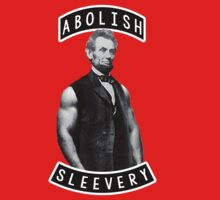 Abraham lincoln: Abolish Sleevery by Cessull