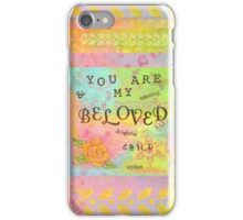 You are My Beloved--Affirmations From Abba  iPhone Case/Skin