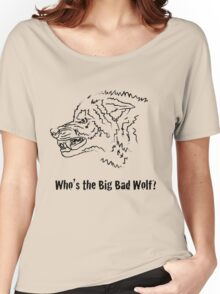 Big Bad Wolf Women's Relaxed Fit T-Shirt