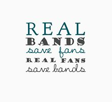 Real Bands Save Fans - T Unisex T-Shirt