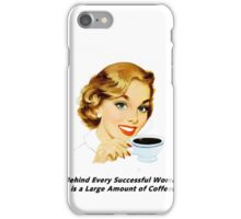 Behind Every Successful Woman iPhone Case/Skin