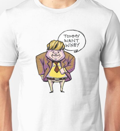 Tommy Want Wingy Unisex T-Shirt