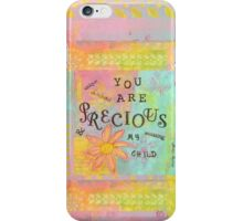 You Are Precious--Affirmations From Abba iPhone Case/Skin