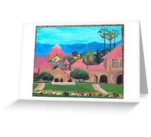 Stanford Main Quad Greeting Card