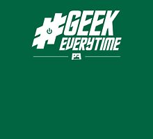 #GeekEverytime Unisex T-Shirt