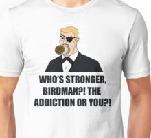 Who's Stronger Birdman?! Unisex T-Shirt