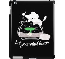 Let Your Mind Bloom iPad Case/Skin