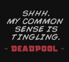 Deadpool quotes common sense by syshinobi