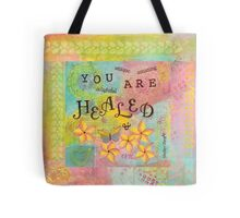 You Are Healed--Affirmations From Abba Tote Bag