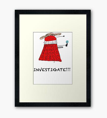 Dalek Investigate Framed Print