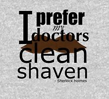 """I prefer my doctors clean shaven"" - black text T-shirt Womens Fitted T-Shirt"