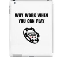 Play Poker iPad Case/Skin