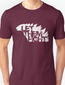 Let Them Fight T-Shirt