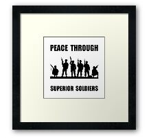 Superior Soldiers Framed Print