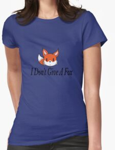 I Don't Give A Fox Womens Fitted T-Shirt