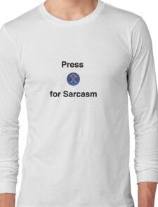 Fallout Sarcasm Tee Long Sleeve T-Shirt