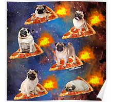 Pugs in Space Riding Pizza Poster