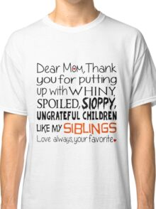 Dear Mom Thank You EDR 219 Classic T-Shirt