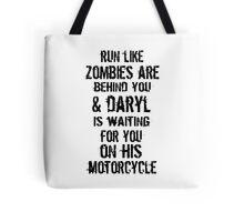 Run Like Daryl Is Waiting Tote Bag