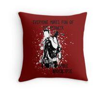 Everyone Makes Fun of the Redneck Until the Zombie Apocalypse Throw Pillow