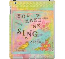You Make My Heart Sing--Affirmations From Abba iPad Case/Skin