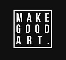 make good art Hoodie