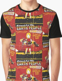 Attack Of The Earth People Graphic T-Shirt