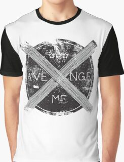 Avenge Me Graphic T-Shirt