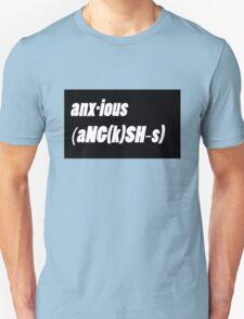 anx-ious T-Shirt