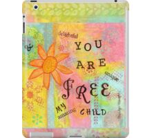 You Are Free--Affirmations From Abba iPad Case/Skin