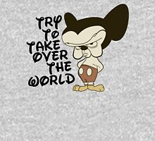 Try To Take Over The World Unisex T-Shirt