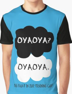 Oyaoya? Oyaoya. The Fault In Our Training Camp Graphic T-Shirt