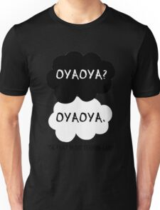 Oyaoya? Oyaoya. The Fault In Our Training Camp Unisex T-Shirt