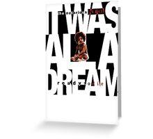 It was all a Dream - Cloud Nine [Black] Greeting Card